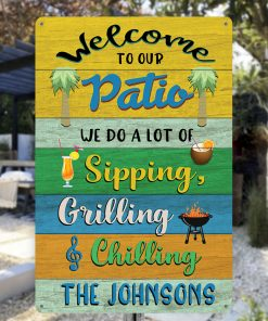 Personalized Family Name Welcome To Our Patio Metal Sign H0