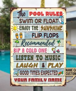 Personalized The Pool Rules Metal Sign H0